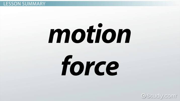 Force Motion Lesson For Kids Video Lesson Transcript