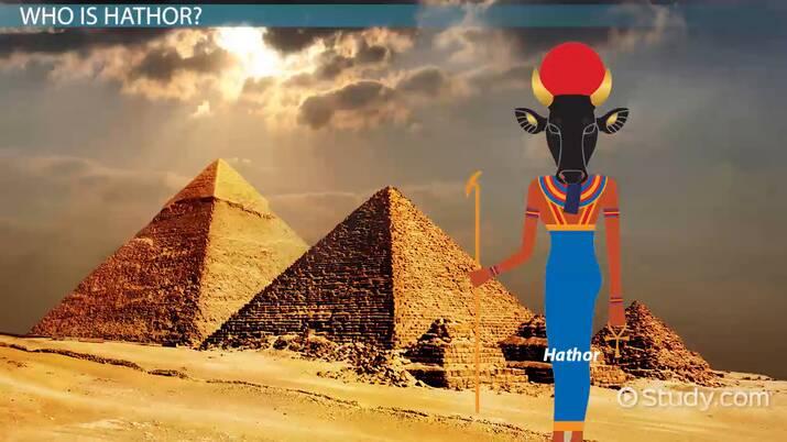 Egyptian Goddess Hathor: Story, Facts & Symbols - Video
