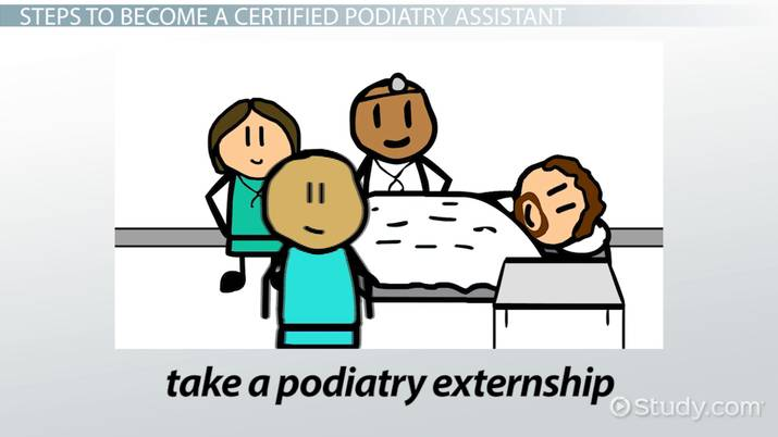 how to become a certified podiatry assistant career guide