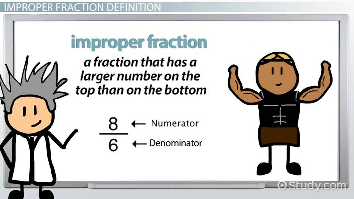What is an Improper Fraction? - Definition & Example - Video