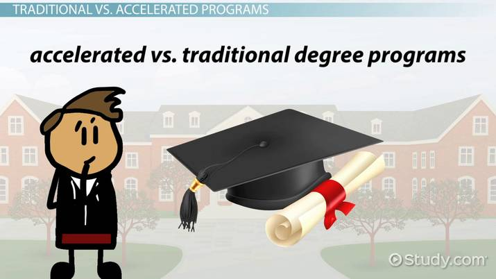 Accelerated Degrees vs  Traditional Degree Programs