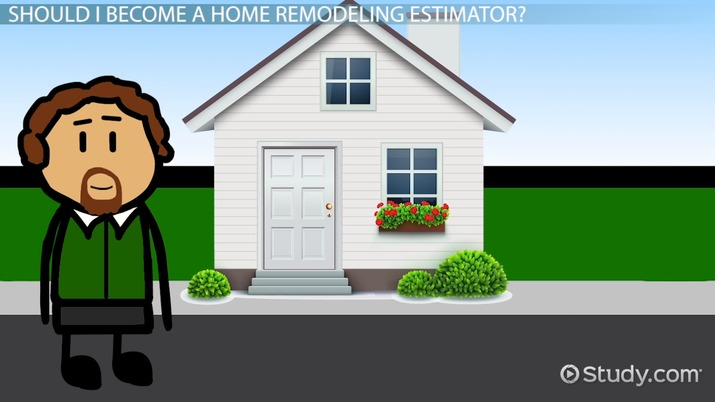 be a home remodeling estimator career information and requirements