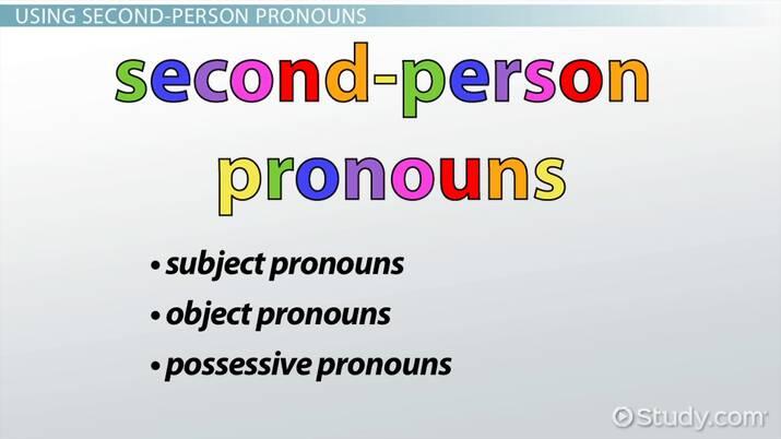What Are Second-Person Pronouns? - Definition & Examples - Video & Lesson  Transcript | Study.com