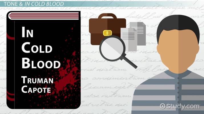 In Cold Blood Tone Video Lesson Transcript Studycom
