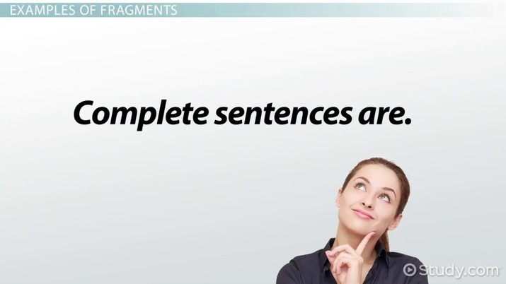 Complete Sentence: Examples & Definition - Video & Lesson Transcript