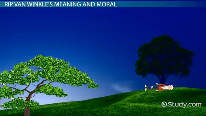 Meaning & Moral Of Rip Van Winkle - Video & Lesson