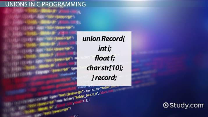 Unions in C Programming: Definition & Example - Video & Lesson