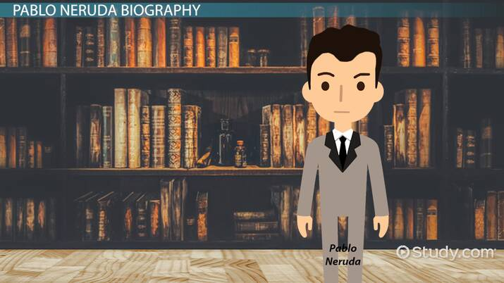 Pablo Neruda Biography Love Poems Facts Video Lesson