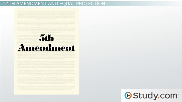 The Equal Protection Clause In The Fifth And Fourteenth Amendments