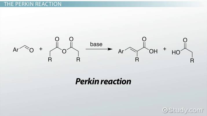 Perkin Reaction: Definition & Mechanism - Video & Lesson Transcript