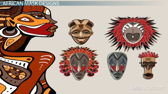 African Masks: Meaning & Designs - Video & Lesson Transcript