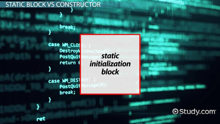Static Block vs  Constructor in Java - Video & Lesson Transcript