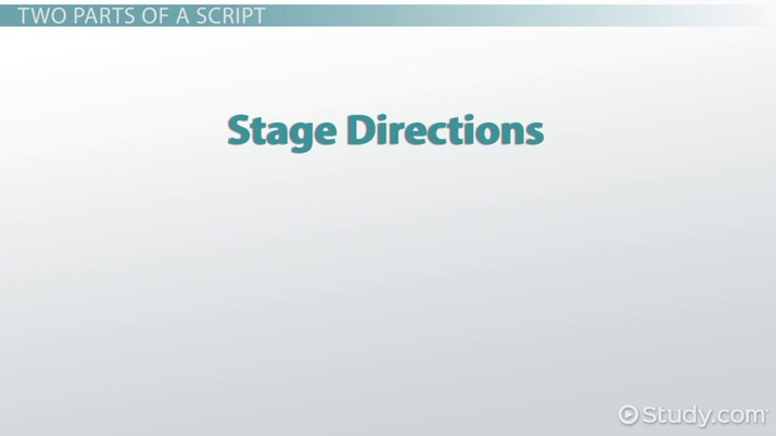 Identifying Stage Directions In A Drama Video Lesson Transcript