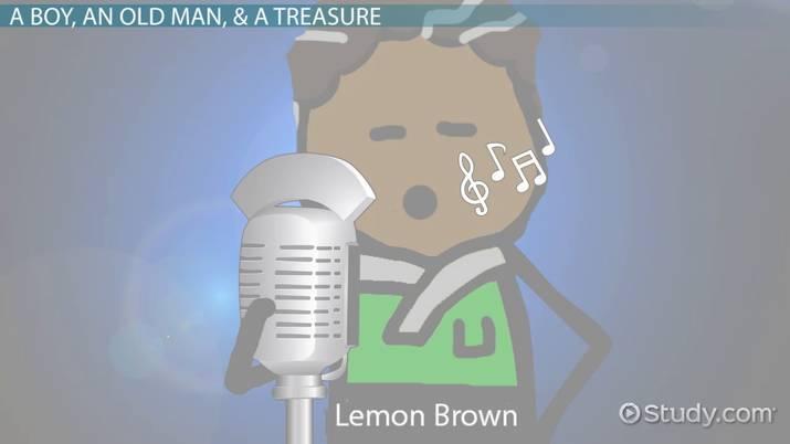 The Treasure of Lemon Brown: Summary & Theme - Video ...