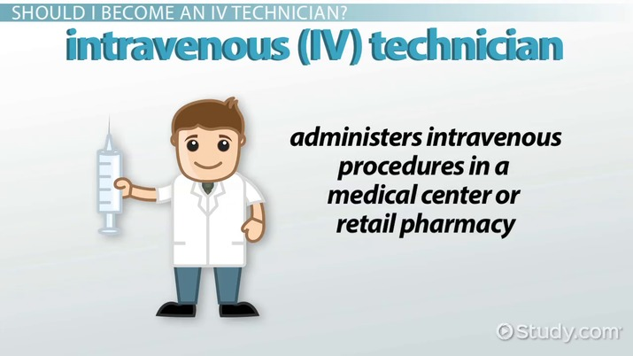How To Become An Iv Technician Education And Career Roadmap