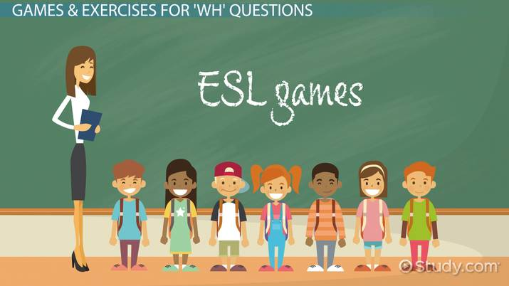 ESL 'Wh-' Questions: Games & Exercises - Video & Lesson