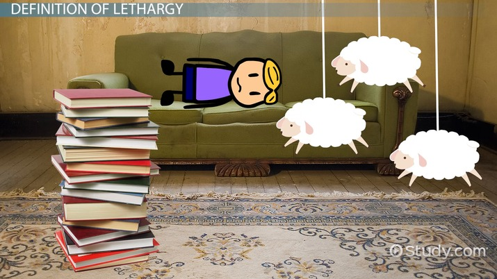 What Is Lethargy? - Definition, Causes & Symptoms