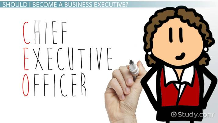 How To Become A Business Executive Education And Career Roadmap