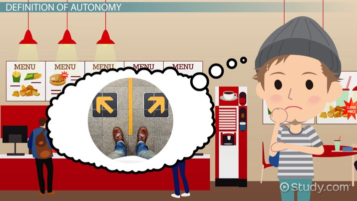 What is Autonomy? - Definition & Ethics