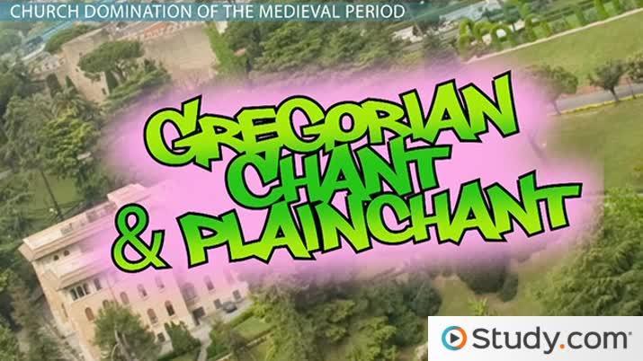 Medieval Church Music: Gregorian Chant & Plainchant - Video & Lesson