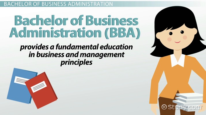 Bachelor of Business Administration (BBA): Degree Overview