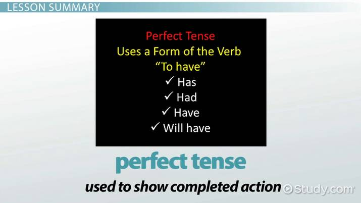 What is perfect tense definition examples video lesson what is perfect tense definition examples video lesson transcript study solutioingenieria Image collections