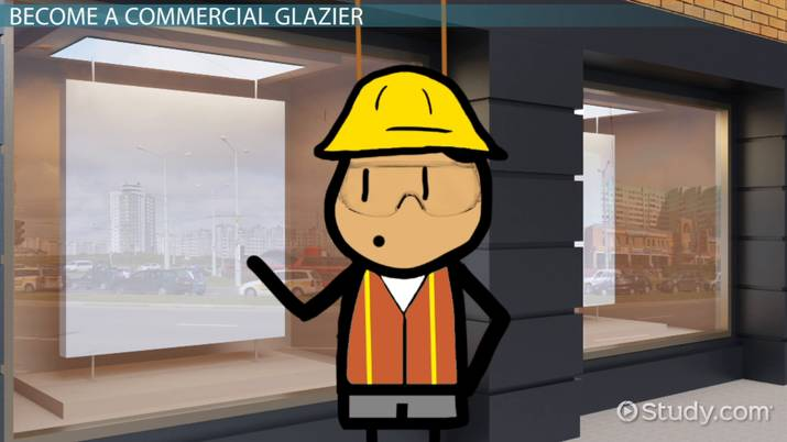 Become A Commercial Glazier Education And Career Roadmap