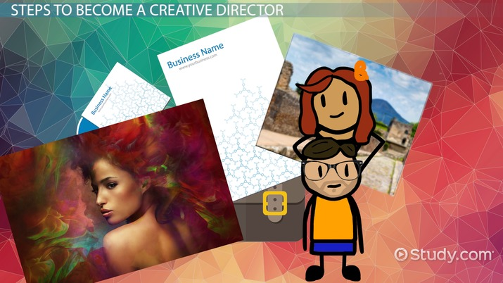 How To Become A Creative Director Education And Career Roadmap