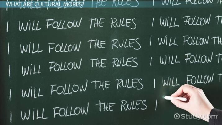Cultural Mores: Definition & Examples - Video & Lesson Transcript