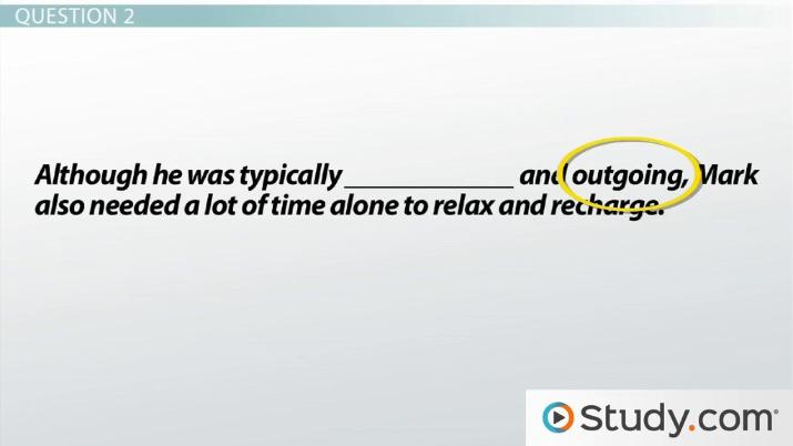Single Blank Sentence Completion Questions: Strategies