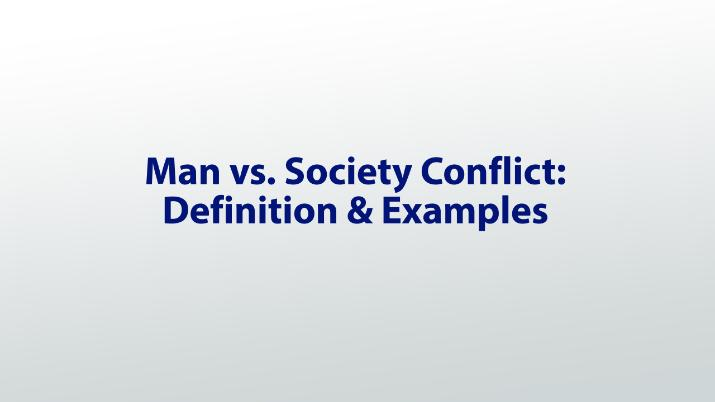 Man vs  Society Conflict: Definition & Examples - Video