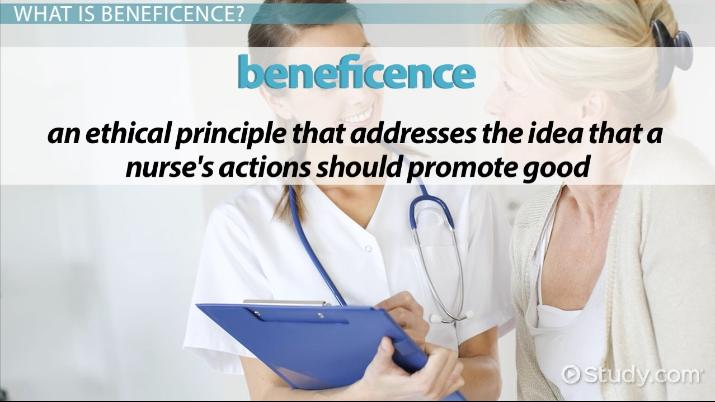 Principle of Beneficence in Ethics & Nursing: Definition