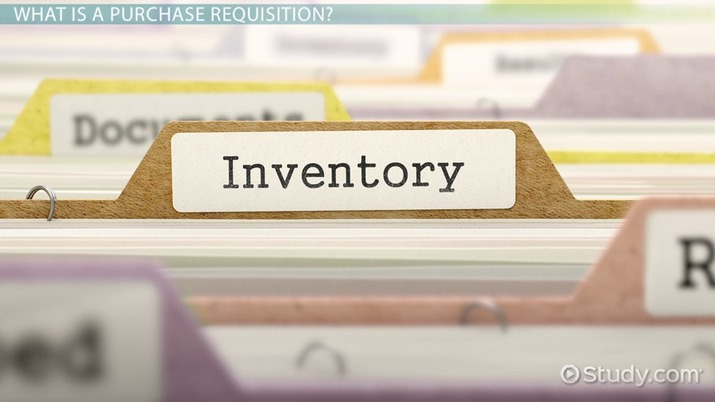 Purchase Requisition: Definition & Process - Video & Lesson