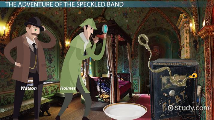 The Adventure Of The Speckled Band Plot Summary Analysis Video