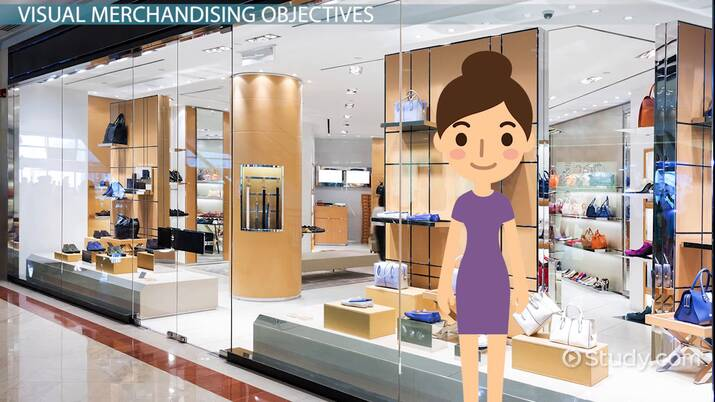 What Is Visual Merchandising Definition Objectives Types Video Lesson Transcript Study Com