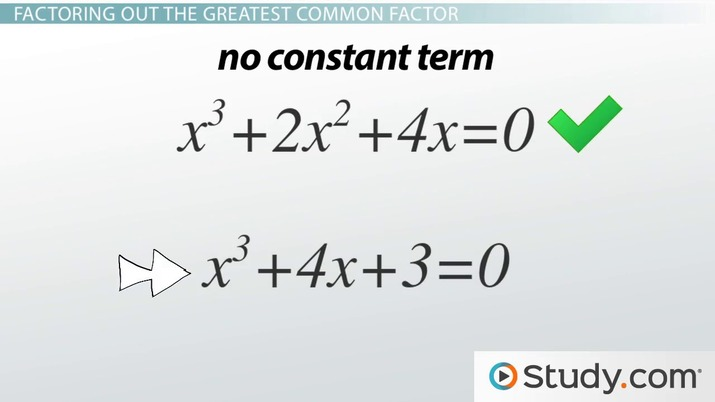 Using The Greatest Common Factor To Solve Cubic Equations - Video & Lesson  Transcript Study.com