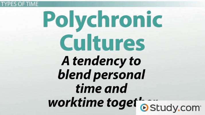 polychronic culture examples