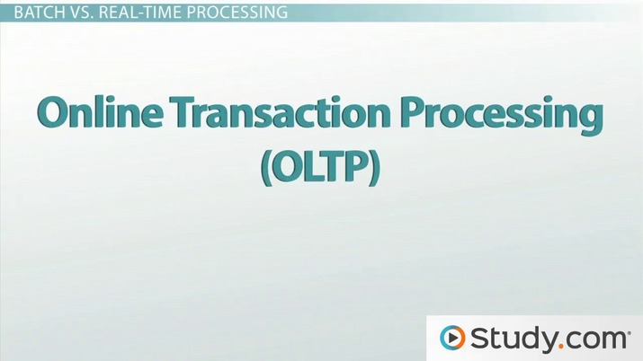 Transaction Processing Systems (TPS): Batch and Real-Time