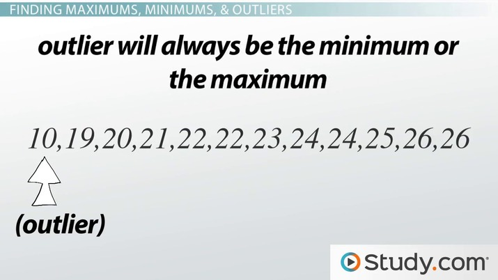 Maximums Minimums Outliers In A Data Set Video Lesson