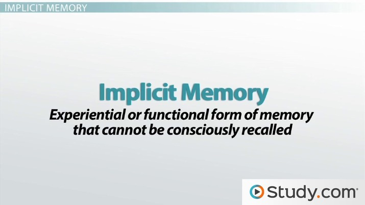 Implicit Learning Works Differently >> Implicit Versus Explicit Memory Definitions Differences Video