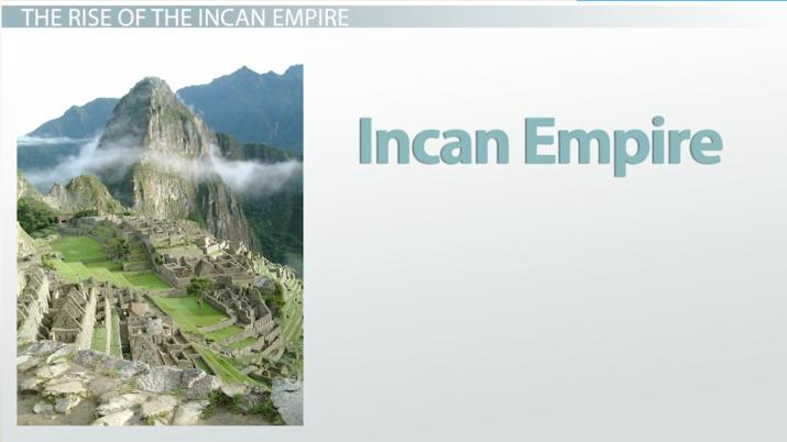 the inca expanded quickly under the leadership of