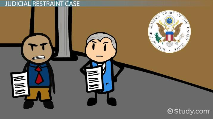 Judicial Restraint Definition Examples Cases Video Lesson