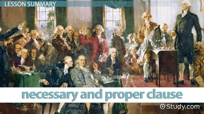 The Elastic Clause of the Constitution: Definition & Example