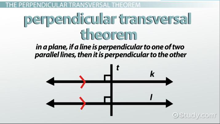 The Perpendicular Transversal Theorem Its Converse Video