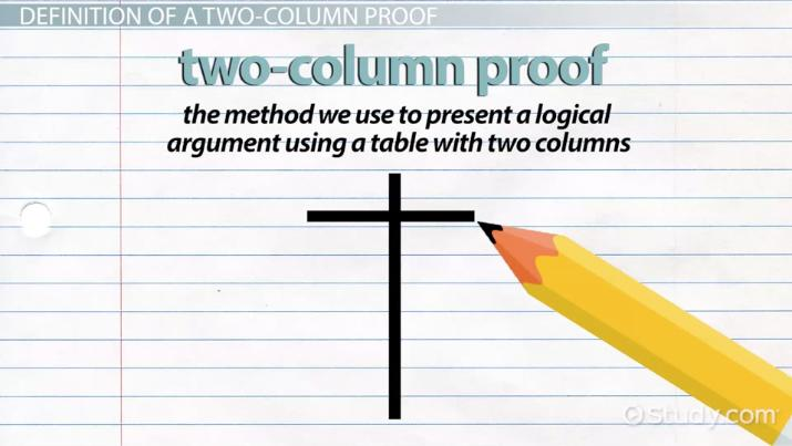 Two-Column Proof in Geometry: Definition & Examples Video ...