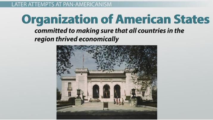 History Of The Pan Americanism Movement Video Lesson Transcript