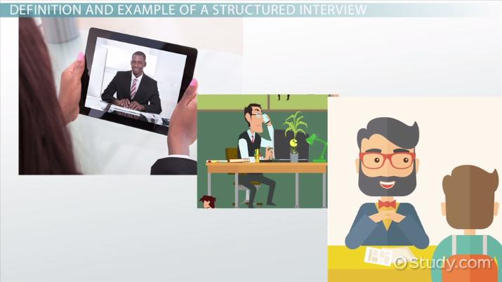 Structured Interview: Definition, Process U0026 Example   Video U0026 Lesson  Transcript | Study.com