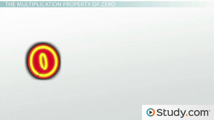 fb664e9988 The Multiplication Property of Zero: Definition & Examples - Video ...