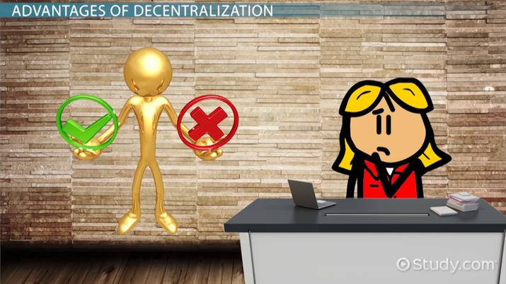Decentralization in Accounting: Advantages & Disadvantages