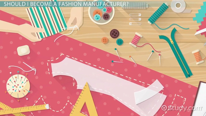 Become A Fashion Manufacturer Career Guide